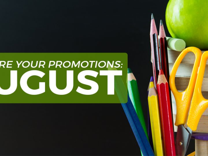 Plan Your Promotions: August 2016