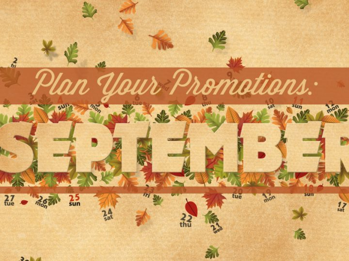 Plan Your Promotions: September 2016